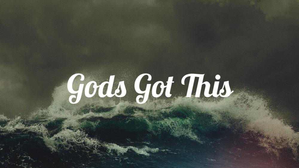 Gods Got This Image
